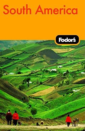 9781400016488: Fodor's South America, 7th Edition (Travel Guide)