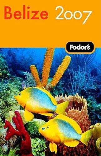 9781400016730: Fodor's Belize 2007 (Travel Guide)