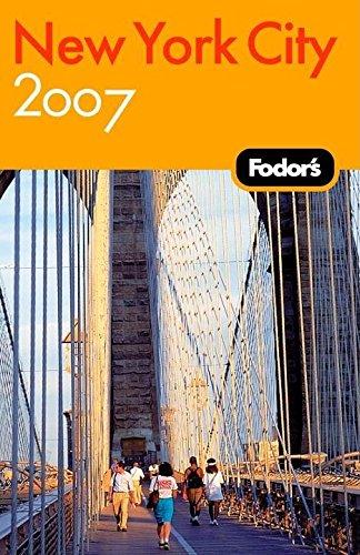 9781400016808: New York City 2007 (Fodor's New York City)