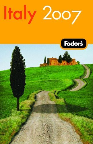 Fodor's Italy 2007 (Travel Guide): Fodor's