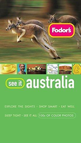Fodor's See It Australia, 2nd Edition: Fodor's