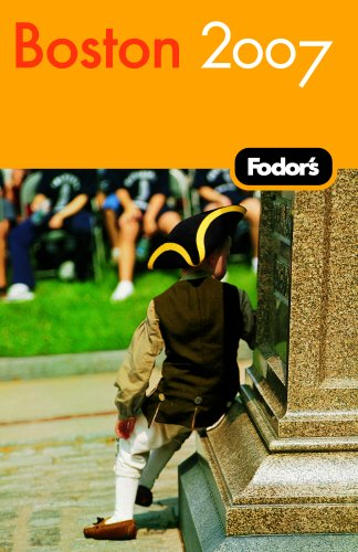 Fodor's Boston 2007 (Travel Guide): Fodor's