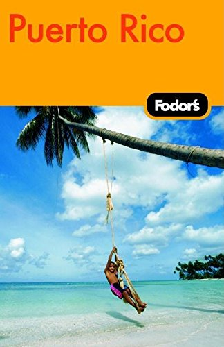 9781400017102: Fodor's Puerto Rico, 4th Edition (Travel Guide)