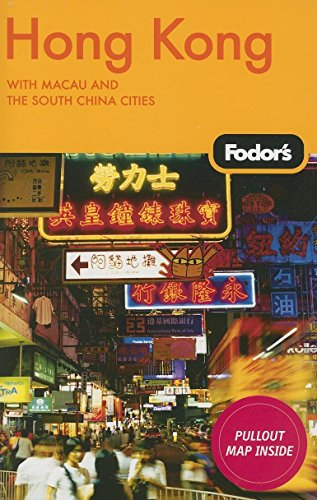 Fodor's Hong Kong, 20th Edition: With Macau and the South China Cities (Travel Guide) (9781400017188) by Fodor's