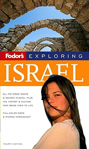 9781400017218: Fodor's Exploring Israel, 4th Edition (Exploring Guides)