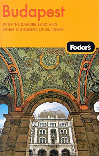9781400017409: Fodor's Budapest, 2nd Edition: with Highlights of Hungary (Travel Guide)