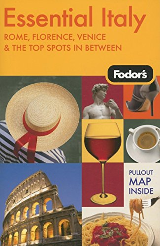 9781400017461: Fodor's Essential Italy, 1st Edition: Rome, Florence, Venice & the Top Spots In Between (Travel Guide)
