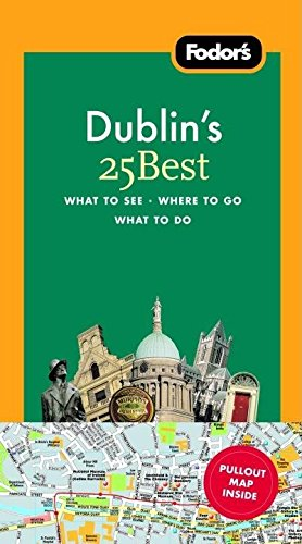 Fodor's Dublin's 25 Best, 4th Edition: Fodor's