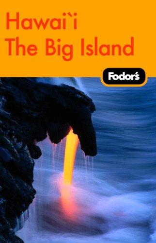 9781400017782: Fodor's Big Island of Hawaii, 1st Edition (Travel Guide)