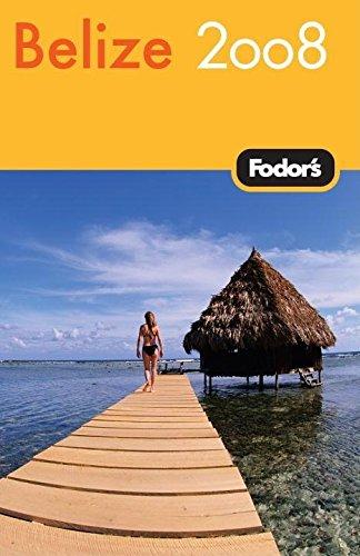 9781400017874: Fodor's Belize 2008 (Travel Guide)