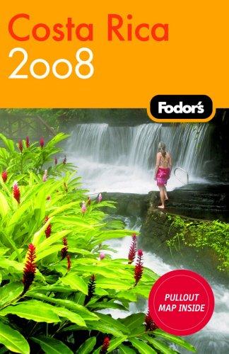 9781400018031: Fodor's Costa Rica 2008 (Fodors Travel Guides) [Idioma Inglés]
