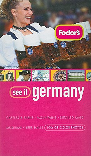 Fodor's See It Germany, 2nd Edition: Fodor's
