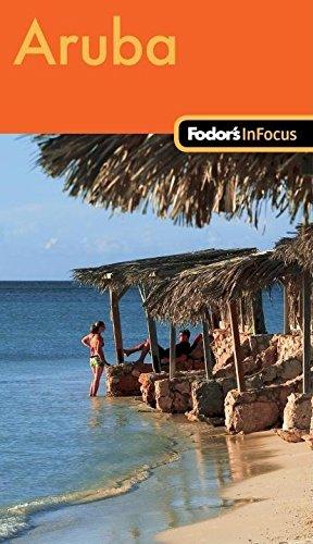 9781400018697: Fodor's In Focus Aruba, 1st Edition (Travel Guide)