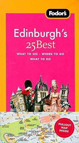 9781400018758: Fodor's Edinburgh's 25 Best, 1st Edition (Full-color Travel Guide)