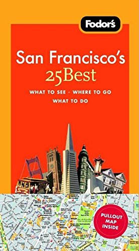 9781400018833: Fodor's San Francisco's 25 Best, 7th Edition (Full-color Travel Guide)