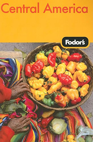 9781400019083: Fodor's Central America, 3rd Edition (Travel Guide)