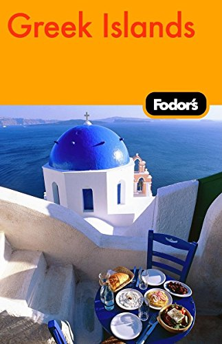 9781400019366: Fodor's Greek Islands, 1st Edition: With the Best of Athens (Travel Guide)