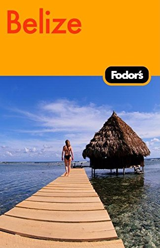 9781400019410: Fodor's Belize 3rd Edition (Travel Guide)