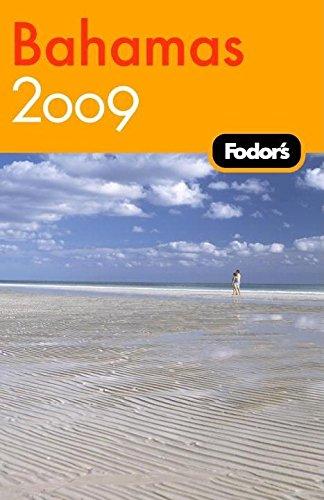 9781400019533: Fodor's Bahamas 2009: plus Turks & Caicos (Travel Guide)