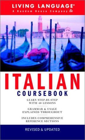 Italian Coursebook: Basic-Intermediate (LL(R) Complete Basic Courses): Living Language
