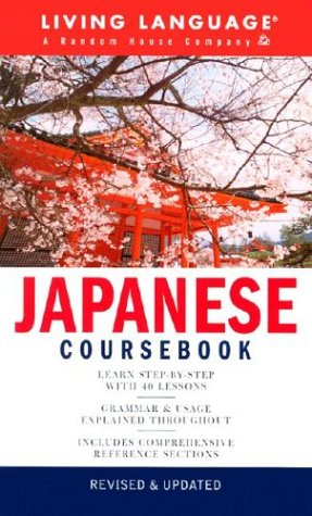 9781400020201: Japanese Complete Course: Cousebook (Living Language Series)