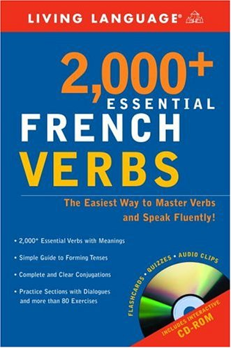 2000+ Essential French Verbs: Learn the Forms,: Living Language