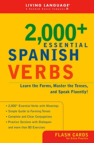 9781400020546: 2000+ Essential Spanish Verbs: Learn the Forms, Master the Tenses, and Speak Fluently! (Essential Vocabulary)
