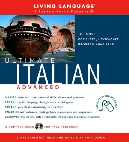 9781400020669: Ultimate Italian Advanced (Book and CD Set): Includes Comprehensive Coursebook and 8 Audio CDs (Ultimate Advanced)