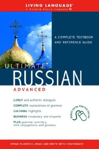 9781400020706: Ultimate Russian: Advanced Coursebook (Living Language)