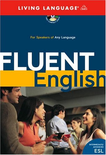9781400020881: Fluent English: Perfect Natural Speech, Sharpen Your Grammar, Master Idioms, Speak Fluently