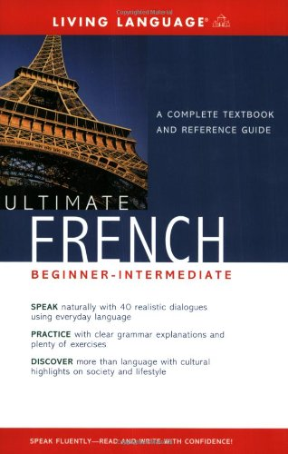 Ultimate French Beginner-Intermediate (Book): Living Language Staff