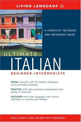 9781400021109: Ultimate Italian Beginner-Intermediate (Book) (Ultimate Beginner-Intermediate)