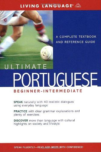 Ultimate Portuguese Beginner-Intermediate (Book) (Ultimate Beginner-Intermediate): Living Language
