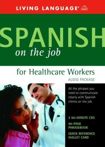 9781400021253: Spanish on the Job for Healthcare Workers Audio Package