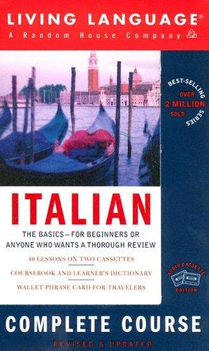 9781400021437: Italian Complete Course Cassette Programme (Living Language Complete Course)