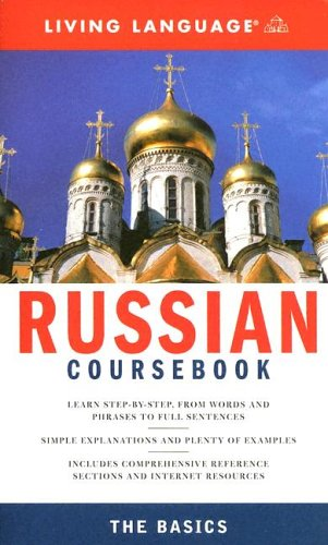 Complete Russian: The Basics (Book) (Complete Basic: Living Language
