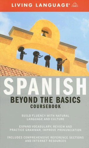 9781400021611: Beyond the Basics: Spanish (Coursebook) (Complete Basic Courses)