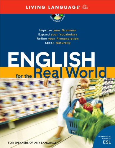 9781400022205: English for the Real World Intermediate/Advanced ESL 3-CD/one book set Living Language