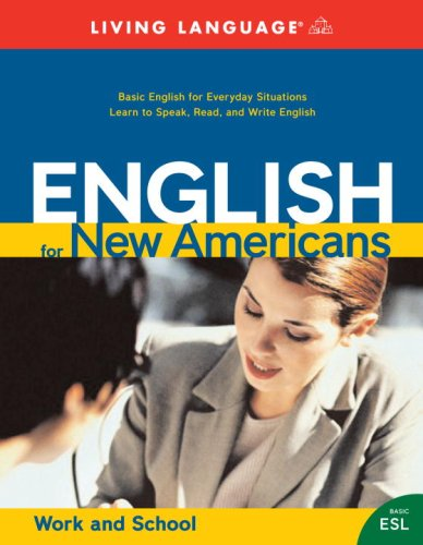 9781400022397: English for New Americans: Work and School