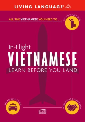 9781400022991: In-Flight Vietnamese: Learn Before You Land