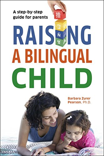 9781400023349: Raising a Bilingual Child: A Step-by-step Guide for Parents