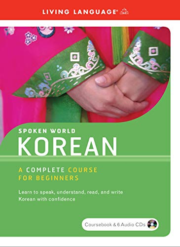 9781400023486: Spoken World: Korean- A Complete Course for Beginners (Living Language)