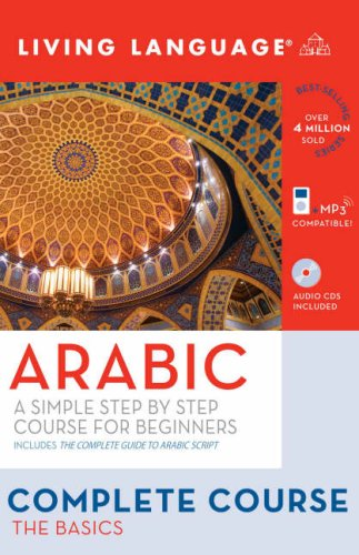 9781400024087: Complete Arabic: The Basics (Book and CD Set): Includes Coursebook, 3 Audio CDs, and Guide to Arabic Script (Complete Basic Courses) (English and Arabic Edition)