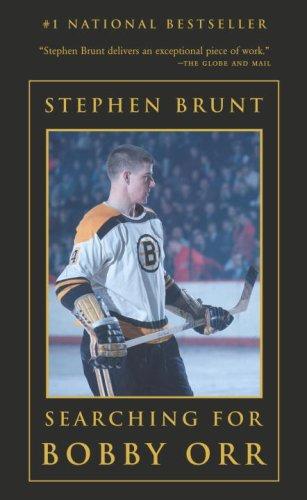 Searching for Bobby Orr: Brunt, Stephen