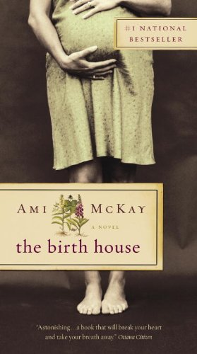 9781400025572: The Birth House