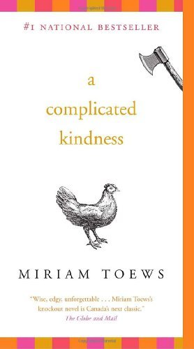 9781400025763: A Complicated Kindness