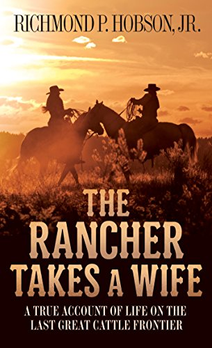 The Rancher Takes a Wife: Hobson, Richmond P.,