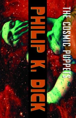 9781400030057: The Cosmic Puppets: A Novel