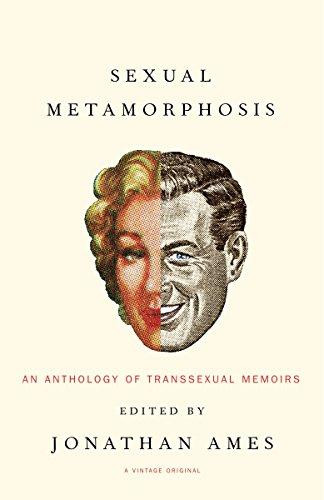 9781400030149: Sexual Metamorphosis: An Anthology of Transsexual Memoirs