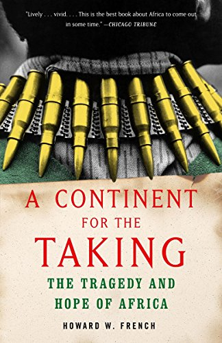 9781400030279: A Continent for the Taking: The Tragedy and Hope of Africa